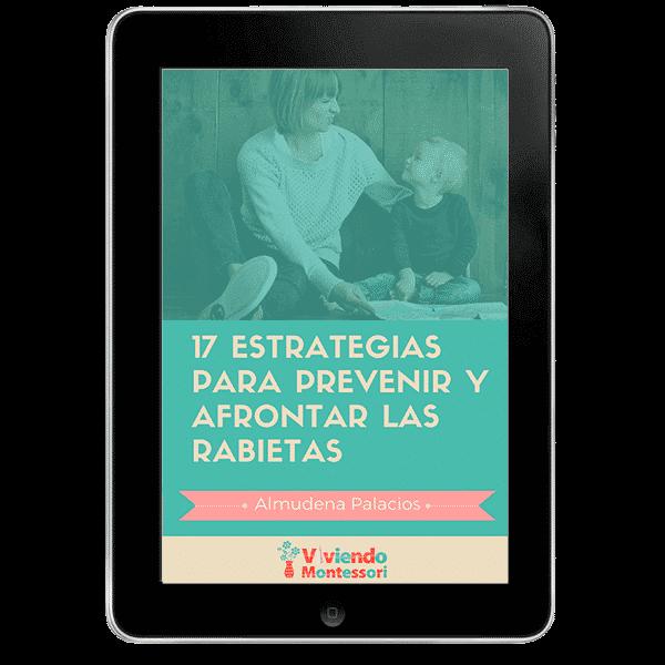 17-ESTRATEGIAS-PARA-PREVENIR-Y-AFRONTAR-LAS-RABIETAS-Viviendo-Montessori.png